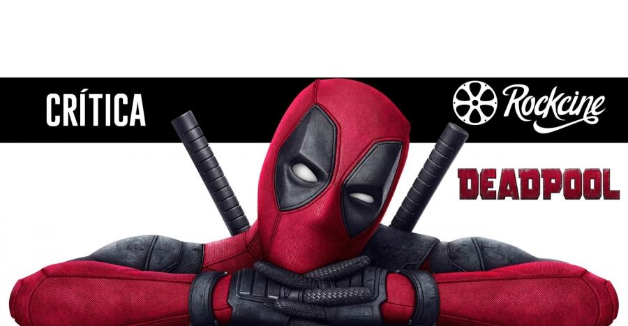 Crítica Deadpool Ronaldo Gomes RockCine